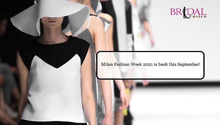 7 Things You Should Know About The Milan Fashion Week 2021