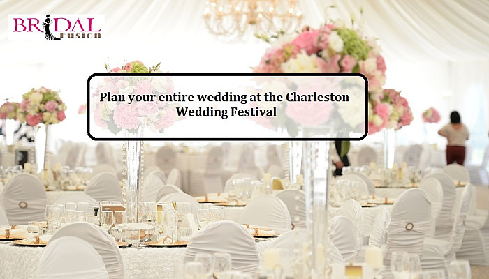 Wedding Festivals Fall 2021 Charleston Event- Here Are The Details