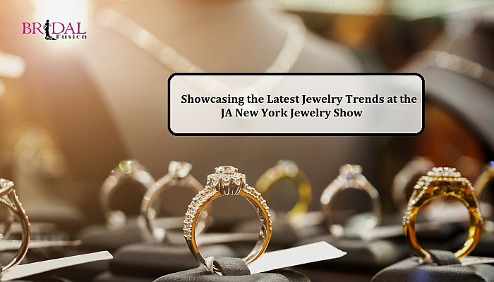 JA New York Jewelry Show- Witness The Spectacle This August
