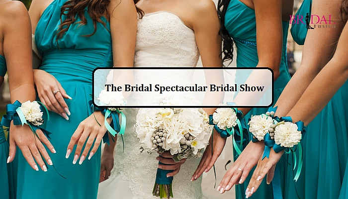 Plan Your 2021 Wedding With Bridal Spectacular Bridal Show