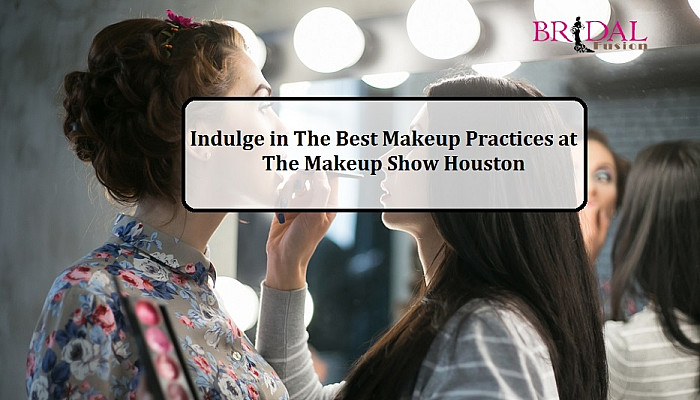 A Complete Guide To The Makeup Show Houston Happening This August